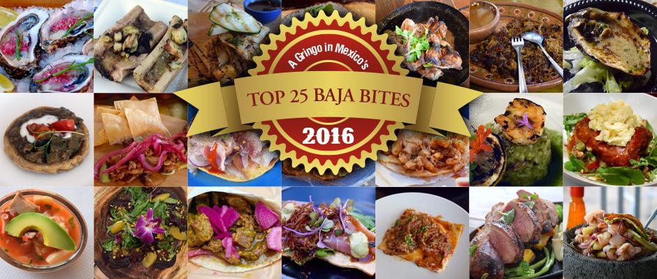A Gringo in Mexico's Top 25 Baja Bites 2016, Baja California, Mexico